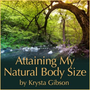 Attaining-My-Natural-Body-Size