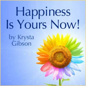 Happiness-Is-Yours-Now