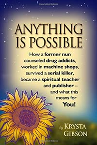 Anything is Possible by Krysta Gibson